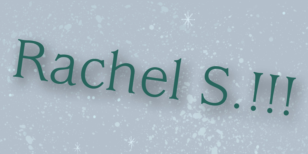 Rachel S Announcement